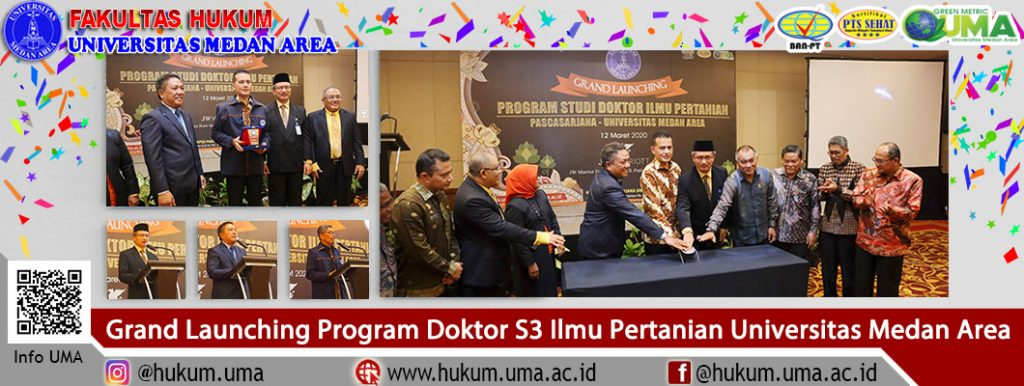 Grand Launching Program Doktor S3 Ilmu Pertanian Universitas Medan Area