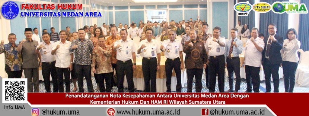 Penandatanganan MoU Antara UMA Dengan KEMENKUMHAM RI Wilayah Sumatera Utara